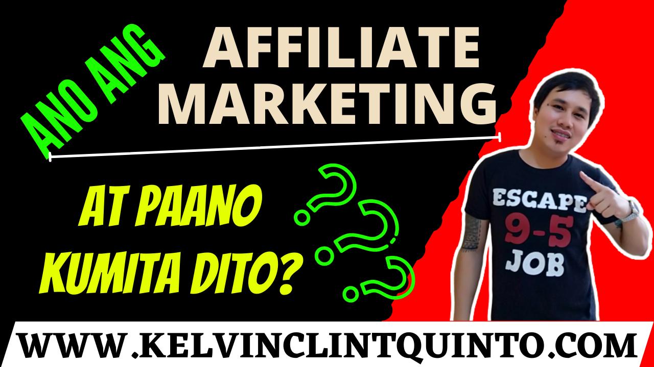 Ano nga ba ang affiliate marketing